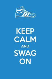 keep calm and swag on iphone wallpaper iphone wallpaper