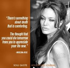 Famous Celebrity Quotes Famous Celebrity Quotes Angelina Jolie Soul quotes Angelina 61