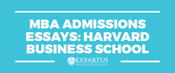 mba admissions essays harvard business school mba admissions essays