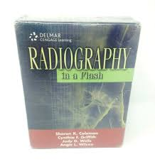Radiography in a Flash by Sharon K. Coleman, Cynthia F. Griffith, Angie L.  Wilcox and Judy D. Wells (2006, Trade Paperback, New Edition) for sale  online | eBay