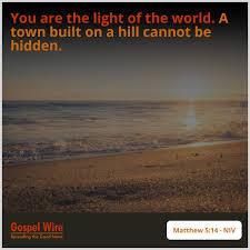 Light Of The World Verse Niv Matthew 5 14 Niv Bible Verses Bible Verses Bible Verses
