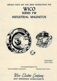 wico ek magneto for hit miss engine • 184 50 picclick wico magneto fw instruction book hit miss gas engine motor book points coil