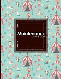 Maintenance Log Book Repairs And Maintenance Record Book For Home
