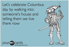 Columbus Day | Funny Pictures, Quotes, Pics, Photos, Images ...