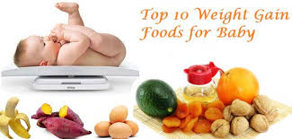 10 Month Baby Weight Gain Food Chart Best Foods For Weight Gain In Babies And Kids Best Free