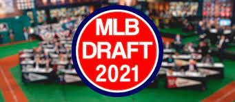2021 MLB Draft - Day 1 Information and ...