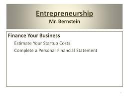 Entrepreneurship Mr Bernstein Financing The Small Business Start Up