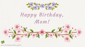 Mother Birthday Quotes Simple Best Mom In The World Birthday Wishes For Your Mother