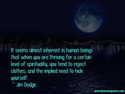 Dodge Quotes Jim Dodge quotes top 100 famous quotes by Jim Dodge 62