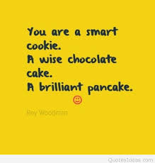 Cookie Quotes Cool Smart Cookie Quotes