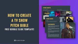 Slide Tv Show How To Create A Tv Show Pitch Bible That Sells With Free