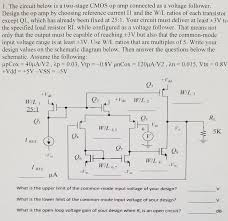 Two Stage Op Amp Design 1 The Circuit Below Is A Two Stage Cmos Op Amp Co