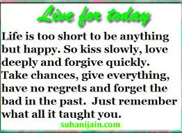 Live For Today Quotes Live For Today Positive thinking quotes Daily Inspirations for 90