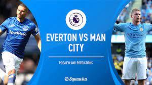 Everton vs Man City prediction, preview & team news