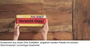 Paketaufkleber bei der dhl, ist der kostenlos? Dhl Berucksichtigt Angeblich Vorsicht Glas Aufkleber Auf Paketen