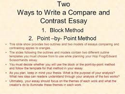 a compare and contrast essay what is a comparative and contrast  two ways to write a compare and contrast essay