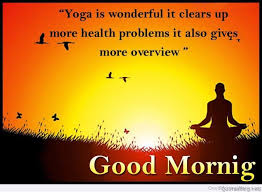 Good Morning Yoga Quotes Best of 24 Good Morning Pictures For Yoga Lovers