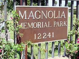 magnolia cemetery garden grove ca