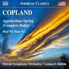 copland orchestral works copland appalachian spring hear ye hear ye leonard slatkin