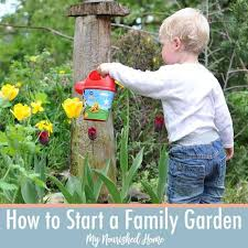 how to start a family garden my