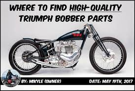 where to find high quality triumph bobber parts