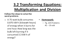 3 2 transforming equations multiplication and division follow the steps to solve the word problem