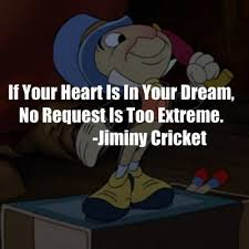 Small Picture Jiminy Cricket Quotes Dreams Image Gallery HCPR