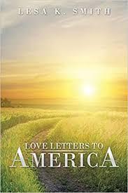 Love Letters to America: Smith, Lesa K.: 9781491869062: Amazon.com: Books