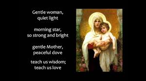 Gentle Mother Quiet Light Hail Mary Gentle Woman With Lyrics
