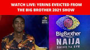 Big Brother Naija 2021: YERINS Evicted ...