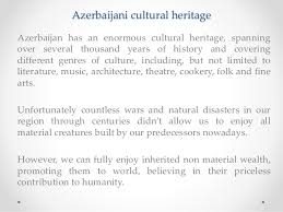 essay i cultural heritage presentation by khayyam hasanli 2 i cultural heritage