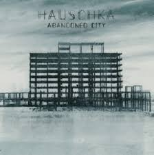 <b>Hauschka</b> : <b>Abandoned City</b> - Vinyl | Tigernet