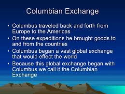 columbian exchange and triangular trade the columbian exchange 2 columbian