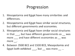 Compare And Contrast Mesopotamia And Egypt Thesis Statements Progression 1 Mesopotamia And Egypt Have Many