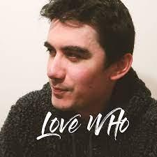 Love Who - YouTube