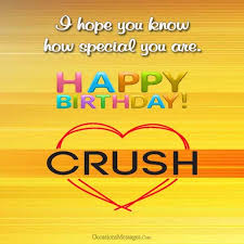 Top 100 Birthday Wishes For Crush Occasions Messages