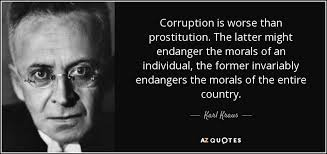 Karl Kraus Quote Corruption Is Worse Than Prostitution The Latter Adorable Corruption Quotes