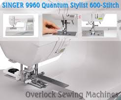 singer 9960 quantum stylist 600 stitch computerized sewing machine review for modernized technique sewing machines