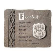 police officer plaque fear not he guards the paths of the just and