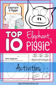 10 Free Elephant Piggie Activities The Cheekycherubs