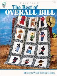 The Best of Overall Bill - Overall Bill Quilt Patterns &  Adamdwight.com