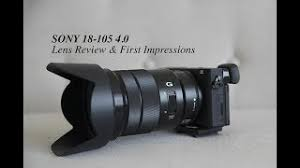 sony 18 105. sony 18 105 4 0 lens review and first impressions