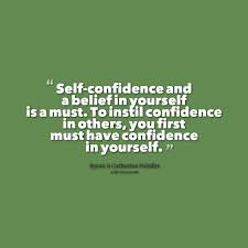 Quotes On Being Confident In Yourself Best of Quotes About Confidence In Yourself On QuotesTopics