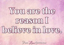 Believe Quotes About Love