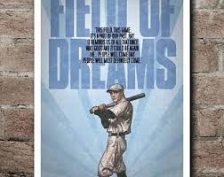 Quotes From Field Of Dreams Best of FIELD OF DREAMS Terence Mann Quote Poster 24x24