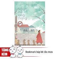 Sách ] Người Mẹ Lang Thang (Tặng Kèm Bookmark Búp Bê Cầu Mưa) - MuaZii