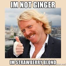 IM NOT GINGER IM STRAWBERRY BLOND - Keith Lemon | Meme Generator via Relatably.com