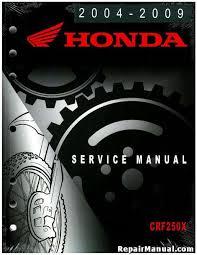 honda crf250x motorcycle manual service repair 2004 2009 2012 official 2004 2009 and 2012 honda crf250x factory service manual