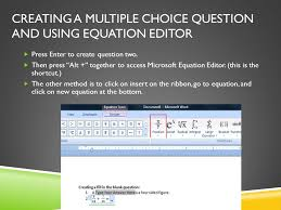 creating a multiple choice question and using equation editor press enter to create question two