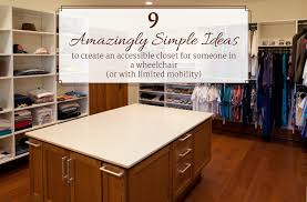 simple closet ideas. Amazingly Simple Ideas To Creat An Accessible Closet For Someone In A Wheelchair   Innovate Home